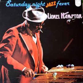 Lionel Hampton – Saturday Night Jazz Fever