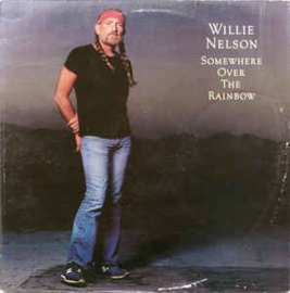 Willie Nelson ‎– Somewhere Over The Rainbow