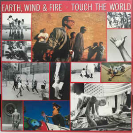Earth, Wind & Fire ‎– Touch The World
