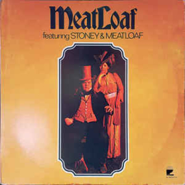 Meat Loaf – Featuring Stoney & Meatloaf