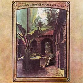 Jackson Browne – For Everyman