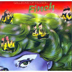 Finch  ‎– Galleons Of Passion