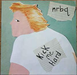 NRBQ – Kick Me Hard