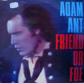 Adam Ant – Friend Or Foe