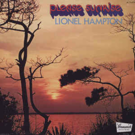 Lionel Hampton ‎– Please Sunrise