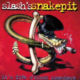 Slash's Snakepit – It's Five O'Clock Somewhere (CD)