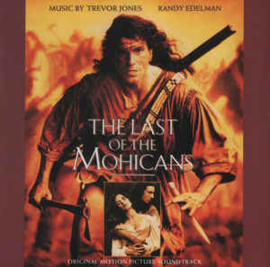 Trevor Jones / Randy Edelman ‎– The Last Of The Mohicans (Original Motion Picture Soundtrack) (CD)