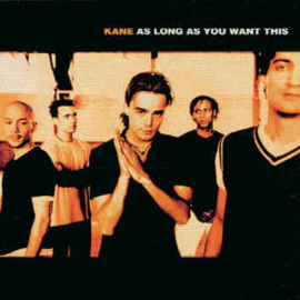 Kane ‎– As Long As You Want This (CD)