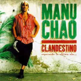 Manu Chao – Clandestino (CD)