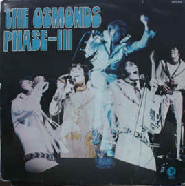 Osmonds ‎– Phase-III
