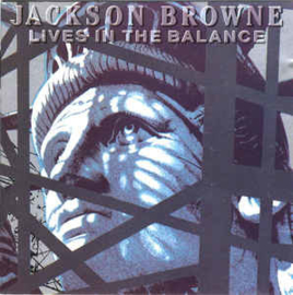 Jackson Browne ‎– Lives In The Balance (CD)