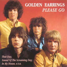 Golden Earrings ‎– Please Go