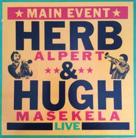 Herb Alpert & Hugh Masekela – Main Event Live