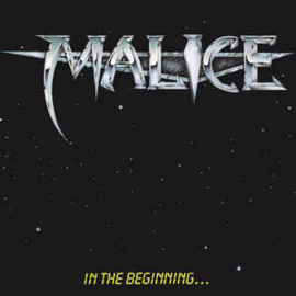 Malice ‎– In The Beginning