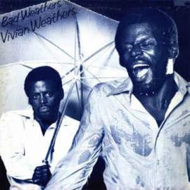 Vivian Weathers – Bad Weathers