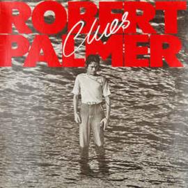 Robert Palmer – Clues