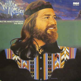 Willie Nelson ‎– Help Me Make It Through The Night