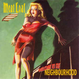 Meat Loaf ‎– Welcome To The Neighbourhood (CD)