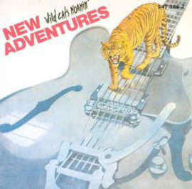 New Adventures – Wild Cats Moanin'