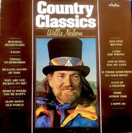 Willie Nelson ‎– Country Classics