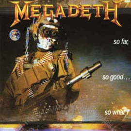 Megadeth ‎– So Far, So Good... So What! (CD)