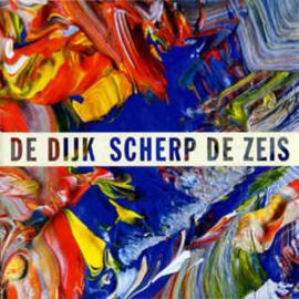 Dijk – Scherp De Zeis (CD)