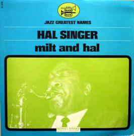 Hal Singer – Milt And Hal
