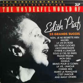 Edith Piaf – The Wonderful World Of Edith Piaf - 23 Grands Succes