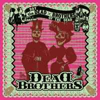 Dead Brothers – Day Of The Dead