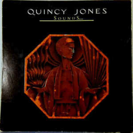 Quincy Jones ‎– Sounds ... And Stuff Like That!!
