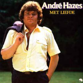André Hazes – Met Liefde