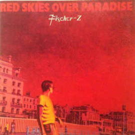Fischer-Z ‎– Red Skies Over Paradise (CD)