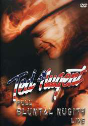 Ted Nugent – Full Bluntal Nugity Live (DVD)