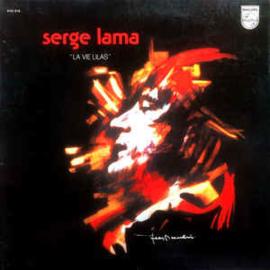 Serge Lama – La Vie Lilas