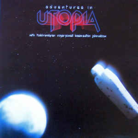 Utopia – Adventures In Utopia