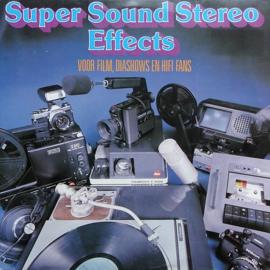 Various – Super Sound Stereo Effects Voor Film, Diashows En Hifi Fans