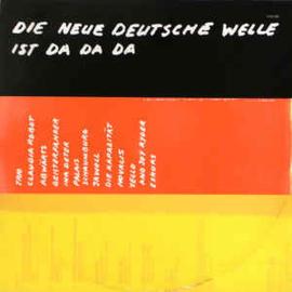 Various – Die Neue Deutsche Welle Ist Da Da Da