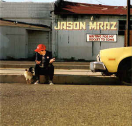 Jason Mraz ‎– Waiting For My Rocket To Come (CD)