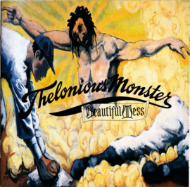 Thelonious Monster – Beautiful Mess (CD)