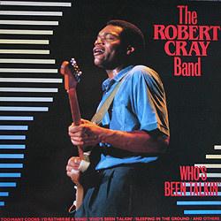 Robert Cray Band – Who's Been Talkin' (CD)