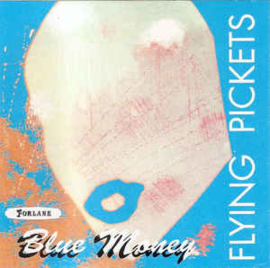 Flying Pickets ‎– Blue Money (CD)
