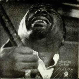 Albert King / Otis Rush – Door To Door