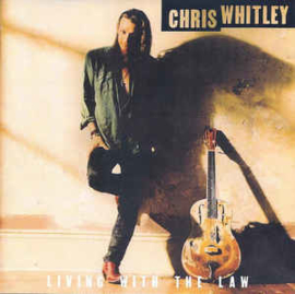 Chris Whitley ‎– Living With The Law (CD)