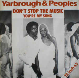 Yarbrough & Peoples ‎– Don't Stop The Music