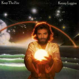 Kenny Loggins ‎– Keep The Fire