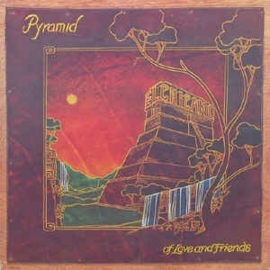 El Chicano ‎– Pyramid Of Love And Friends