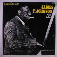 James P. Johnson – Piano Solos