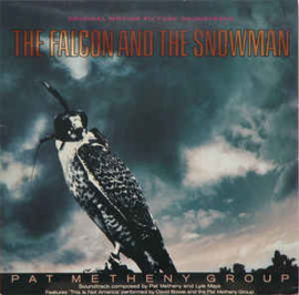 Pat Metheny Group ‎– The Falcon And The Snowman (Original Motion Picture Soundtrack)