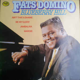 Fats Domino ‎– Blueberry Hill
