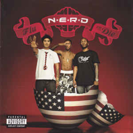 N*E*R*D ‎– Fly Or Die (CD)